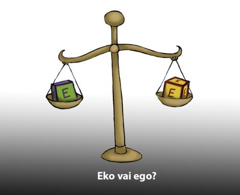 Eko vai ego